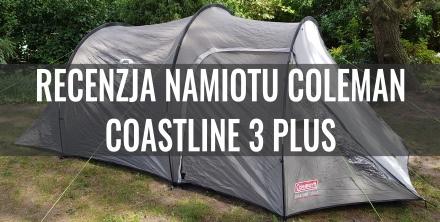 Opinia eksperta - namiot trzyosobowy Coleman Coastline 3 Plus