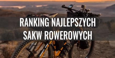 Wybieramy najlepsze sakwy rowerowe. Ranking