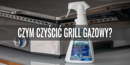 Czym czyścić grill gazowy?