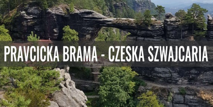 Pravcicka Brama w Czeskiej Szwajcarii - opis szlaku