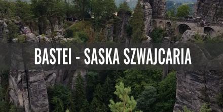 Bastei - opis szlaku - Saska Szwajcaria