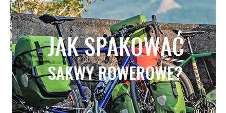 Jak spakować sakwy rowerowe?