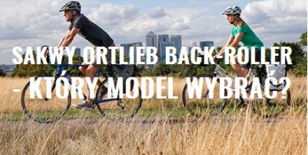 Sakwy Ortlieb Back-Roller - który model wybrać?