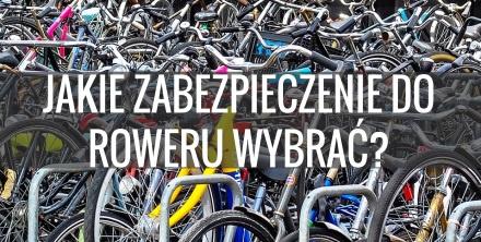Jak zabezpieczyć rower? Polecane zapięcia do roweru