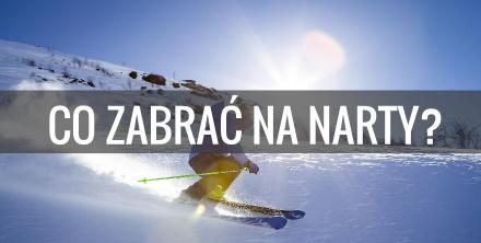 Co spakować na wyjazd na narty lub snowboard?